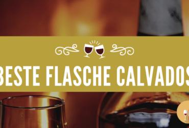 Beste Flasche Calvados