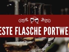 Beste Flasche Portwein