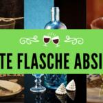 Beste Flasche Absinth
