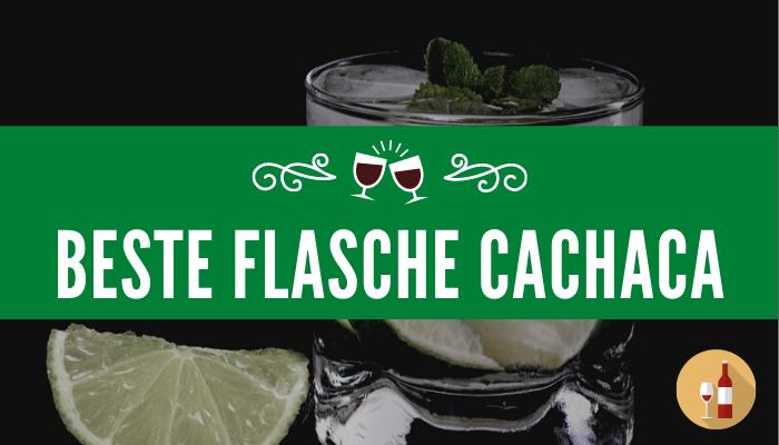 Beste Flasche Cachaca