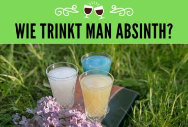 Wie trinkt man Absinth