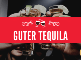 Guter Tequila