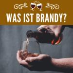 Was ist Brandy