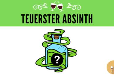 Teuerster Absinth