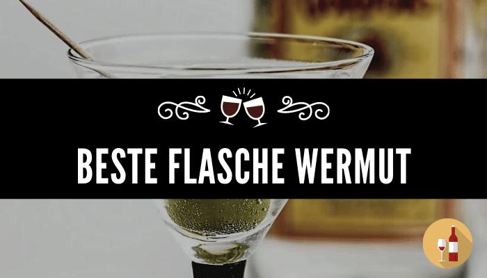 Beste Flasche Wermut
